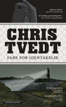 Fare for gjentakelse av Chris Tvedt (Heftet)