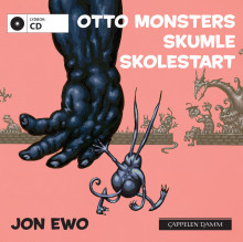 Otto Monsters skumle skolestart av Jon Ewo (Lydbok-CD)