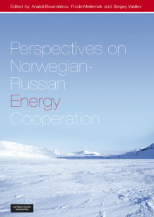 Perspectives on Norwegian-Russian energy cooperation (Heftet)