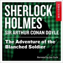 The adventure of the blanched soldier av Sir Arthur Conan Doyle (Nedlastbar lydbok)