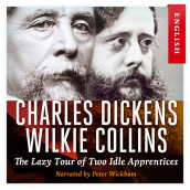 The Lazy Tour of Two Idle Apprentices av Charles Dickens (Nedlastbar lydbok)