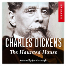 The haunted house av Charles Dickens (Nedlastbar lydbok)