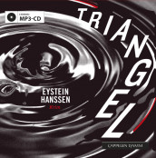 Triangel av Eystein Hanssen (Lydbok MP3-CD)