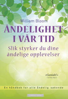Åndelighet i vår tid av William Bloom (Ebok)
