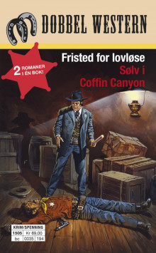 Fristed for lovløse/Sølv i Coffin Canyon av Jackson Cole og J.D. Hardin (Heftet)