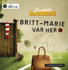 Britt-Marie var her av Fredrik Backman (Lydbok MP3-CD)