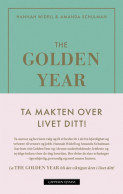 The Golden Year - ta makten over livet ditt