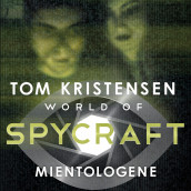 World of spycraft: Mientologene av Tom Kristensen (Nedlastbar lydbok)