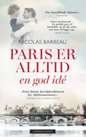 Paris er alltid en god idé av Nicolas Barreau (Ebok)