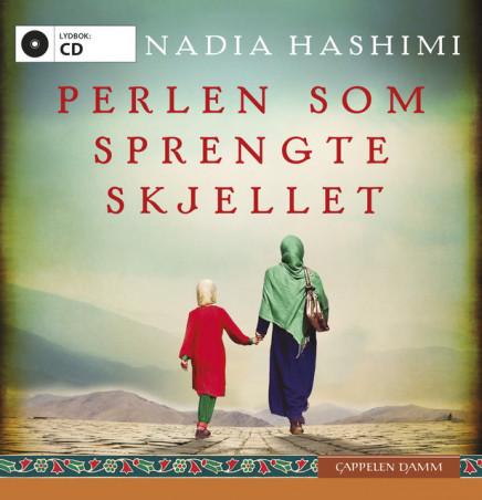 Perlen som sprengte skjellet av Nadia Hashimi (Lydbok-CD)