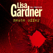 Neste offer av Lisa Gardner (Nedlastbar lydbok)