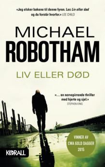 Liv eller død av Michael Robotham (Innbundet)