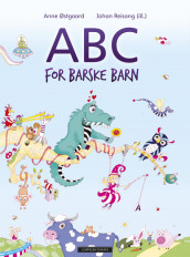 ABC for barske barn av Anne Østgaard (Innbundet)