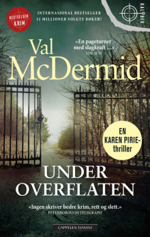 Under overflaten av Val McDermid (Heftet)