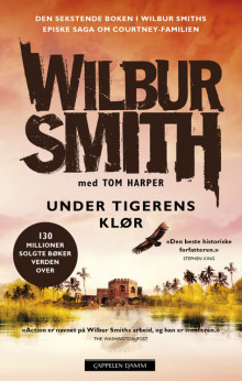 Under tigerens klør av Wilbur Smith (Innbundet)