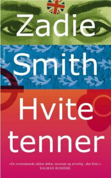 Hvite tenner av Zadie Smith (Heftet)