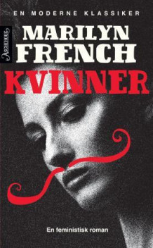 Kvinner av Marilyn French (Ebok)