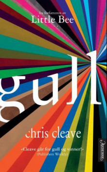 Gull av Chris Cleave (Ebok)