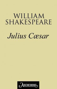 Julius Cæsar av William Shakespeare (Ebok)