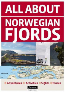 All about Norwegian fjords (Heftet)