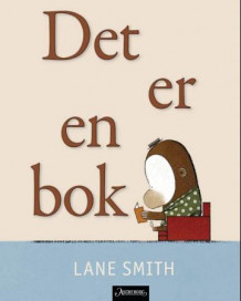 Det er en bok! av Lane Smith (Innbundet)