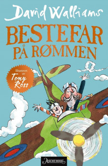 Bestefar på rømmen av David Walliams (Ebok)