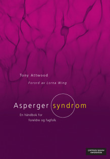 Asperger syndrom av Tony Attwood (Heftet)