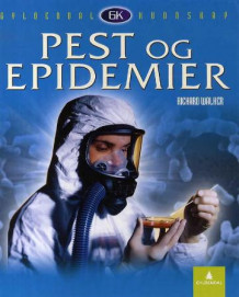 Pest og epidemier av Richard Walker (Innbundet)