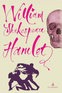Tragedien om Hamlet, prins av Danmark av William Shakespeare (Heftet)