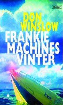 Frankie Machines vinter av Don Winslow (Ebok)