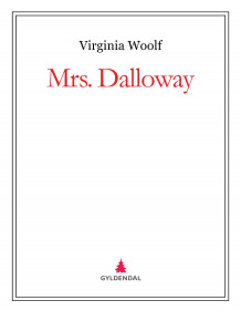 Mrs. Dalloway av Virginia Woolf (Ebok)