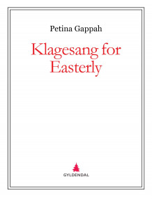Klagesang for Easterly av Petina Gappah (Ebok)