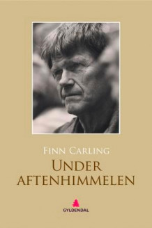 Under aftenhimmelen av Finn Carling (Ebok)