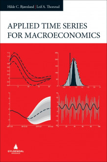 Applied time series for macroeconomics av Hilde C. Bjørnland og Leif Anders Thorsrud (Innbundet)