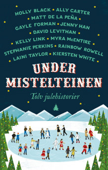 Under mistelteinen av Stephanie Perkins (Innbundet)