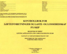 Kontrollbok for løfteinnretninger og laste- og losseredskap på skip = Register of ships' lifting appliances and cargo handling gear (Heftet)