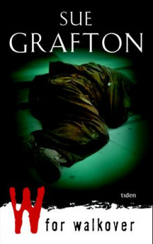 W for walkover av Sue Grafton (Heftet)