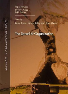 The speed of organization av Peter Case, Simon Lilley og Tom Owen (Heftet)
