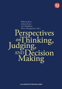 Perspectives on thinking, judging, and decision making (Heftet)