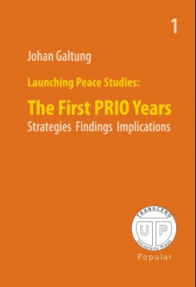 Launching peace studies av Johan Galtung (Heftet)