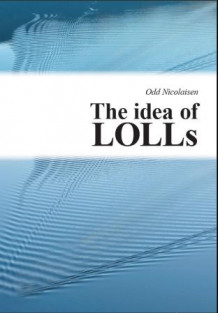 The Idea of LOLLs av Odd Nicolaisen (Innbundet)