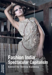 Fashion India av Tereza Kuldova (Heftet)