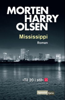 Mississippi av Morten Harry Olsen (Heftet)