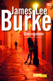 Glassregnbuen av James Lee Burke (Innbundet)
