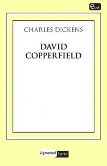 David Copperfield av Charles Dickens (Ebok)