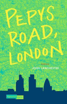 Pepys road, London av John Lanchester (Ebok)