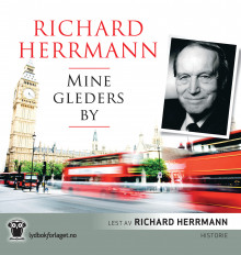 Mine gleders by av Richard Herrmann (Lydbok-CD)