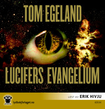 Lucifers evangelium av Tom Egeland (Lydbok-CD)