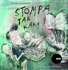 Stompa tar kaka av Anthony Buckeridge (Lydbok-CD)