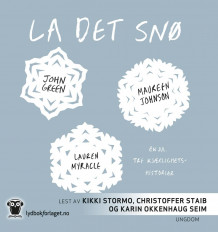 La det snø av John Green, Maureen Johnson og Lauren Myracle (Nedlastbar lydbok)